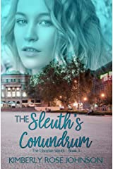 The Sleuths Conundrum (The Librarian Sleuth Book 3) Kindle Edition
