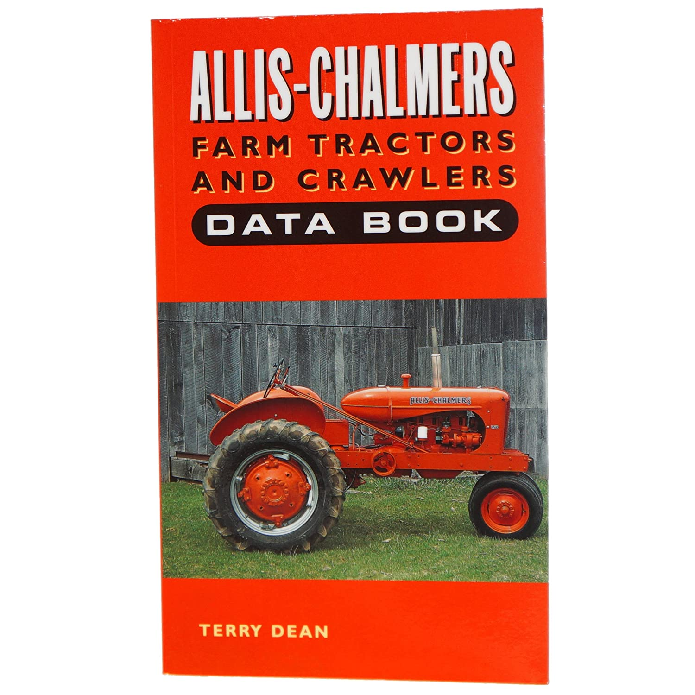 Amazon.com: DJS Tractor Parts / ALLIS CHALMERS FARM TRACTORS and CRAWLERS  DATA BOOK - BK-074D: Industrial & Scientific