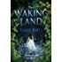 The Waking Land (The Waking Land Series)