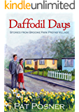 Daffodil Days: Stories from the Broome Park Pre-fab Village
