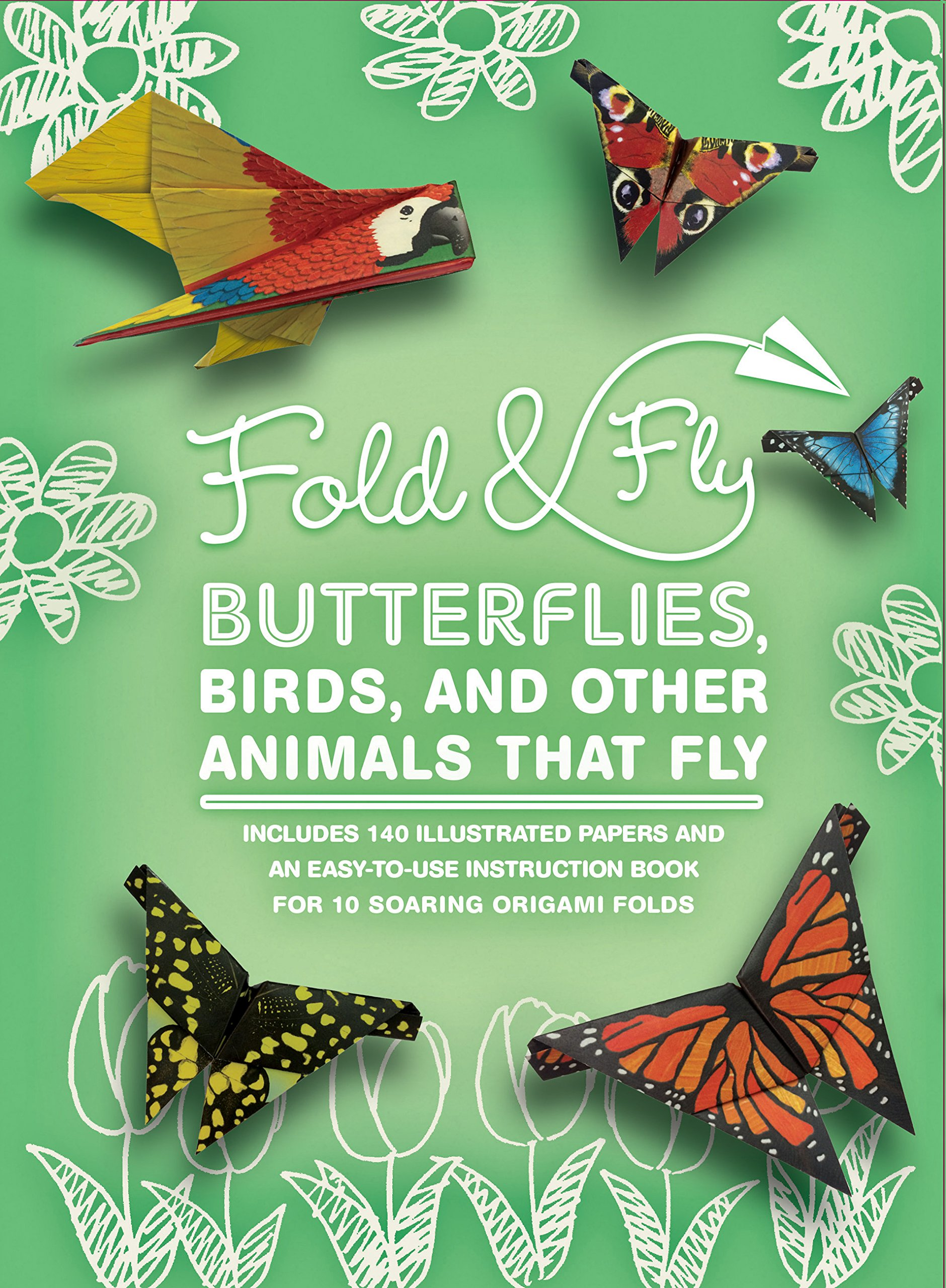 Fold Fly Butterflies Birds And Other Animals That Over 25 Paper Creations 835 Stephanie Hoover 9781631062964 Amazon Books