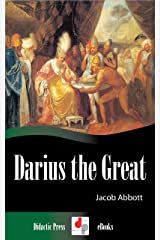Darius the Great (Illustrated) Kindle Edition
