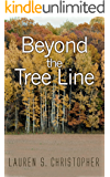 Beyond The Tree Line