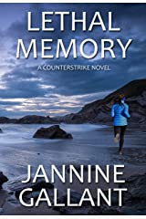 Lethal Memory (A Counterstrike Novel Book 2) Kindle Edition