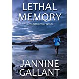 Lethal Memory (A Counterstrike Novel Book 2)