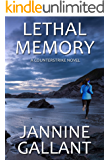 Lethal Memory (A Counterstrike Novel Book 2)