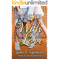 Matching You with Love: All's Fair in Love and Sports Series
