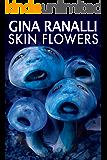 Skin Flowers