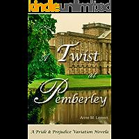 A Twist at Pemberley: A Pride & Prejudice Variation Novela (English Edition)