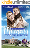 Mommy Loves the Principal (Mommy's Little Matchmakers Book 1)