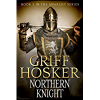 Northern Knight (The Anarchy Series Book 3) (English Edition)