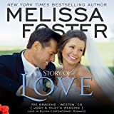 Story of Love (Josh & Riley's Wedding): Love in Bloom: The Bradens, Book 9