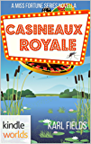 The Miss Fortune Series: Casineaux Royale (Kindle Worlds Novella) (Bayou Double Down Book 2)
