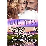 When the Right One Comes Along: A heartwarming and romantic Calloway family saga (Calloways of Rainbow Bayou Book 1)