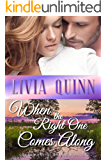 When the Right One Comes Along: A heartwarming and romantic Calloway family saga (Calloways of Rainbow Bayou Book 1)