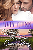 When the Right One Comes Along: A small town military romance (Calloways of Rainbow Bayou Book 1)