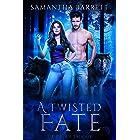 A Twisted Fate : The Dream Trilogy - Book 2