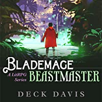 Blademage Beastmaster: A LitRPG Series, Book 1
