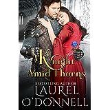 A Knight Amid Thorns
