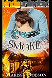 Smoke (Blessing Montana Book 1)