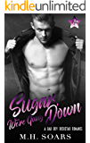 Sugar, We're Going Down: A Bad Boy Rockstar Romance (Love Me, I'm Famous Book 2)