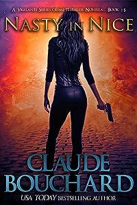 Nasty in Nice: A Vigilante Series crime thriller novella