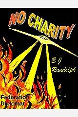 No Charity (Federation Diplomat) Kindle Edition