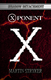 X-Ponent (Shadow Detachment Book 9)