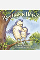How High Is Hope? (Faith, Hope, Love) Kindle Edition