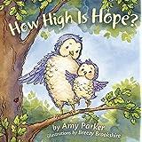 How High Is Hope? (Faith, Hope, Love)
