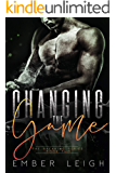 Changing the Game (The Breaking Series Book 2)
