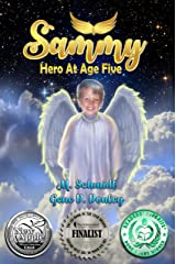 Sammy: Hero at Age Five Kindle Edition
