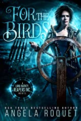 For the Birds (Lana Harvey, Reapers Inc. Book 3) Kindle Edition
