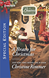 A Bravo for Christmas (The Bravos of Justice Creek)