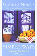 Simple Ways: Towards the Sacred Paperback