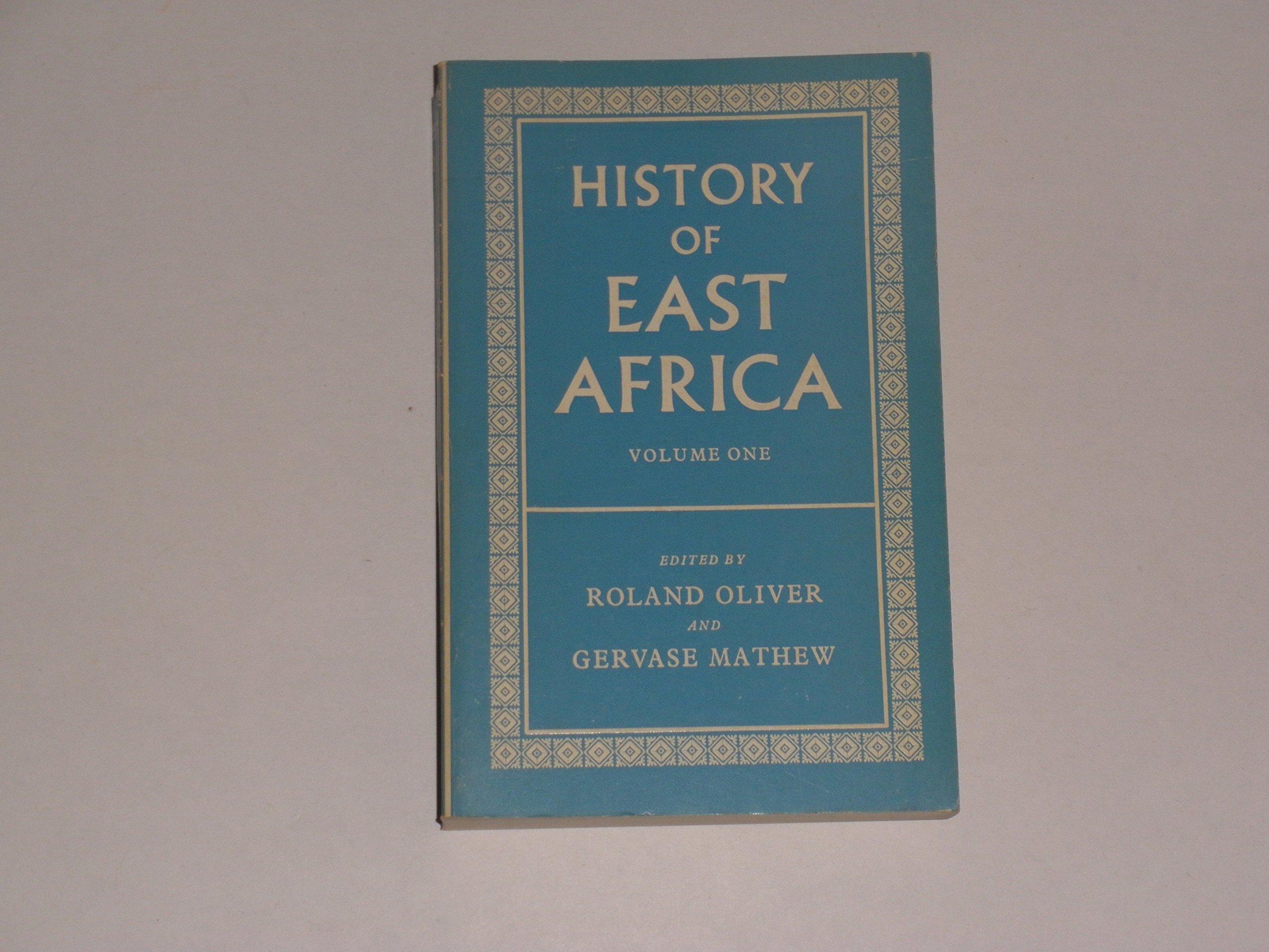 History of East Africa: v. 1