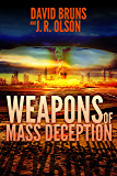 Weapons of Mass Deception (The WMD Files Book 1)