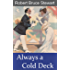Always a Cold Deck (A Harry Reese Mystery Book 1)
