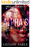 Alpha's Temptation (Omegas of Pandora Book 4)