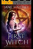 First Witch (Awakening Series Book 2)