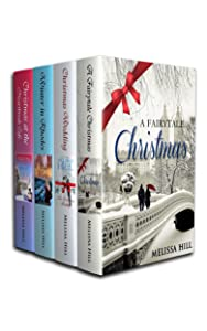 A Christmas to Remember: Christmas Romance Collection (Melissa Hill Boxset Book 2)