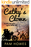 CATHY'S CLOWN a sixties saga of romance, bikers and fairgrounds (THE FAIRGROUND SERIES Book 1)