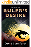 Ruler's Desire (Fuel to the Fire Book 2)