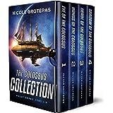 The Colossus Collection Quadrilogy: A Space Fantasy Adventure (Books 1-4 + Bonus Material)