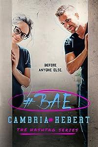 #Bae (The Hashtag Series Book 8)