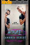#Bae (The Hashtag Series Book 8) (English Edition)