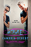 #Bae (The Hashtag Series Book 8)