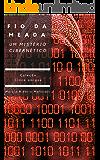 Fio da meada - Um mistério cibernético (Coleção Cinco amigos Livro 1)