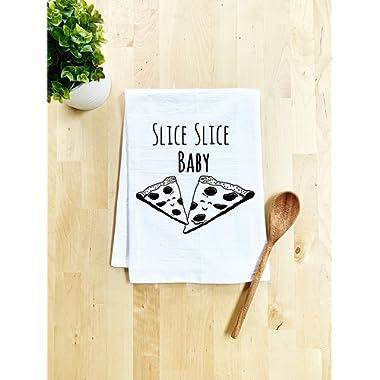 Funny Kitchen Towel, Slice Slice Baby, Flour Sack Dish Towel, Sweet Housewarming Gift, White