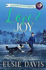 Love & Joy (Holidays in Hallbrook Book 8) Kindle Edition